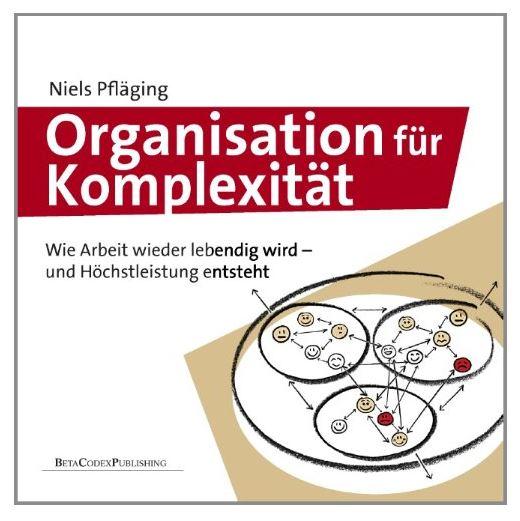 Buchcover Organisation für Komplexität von Niels Pfläging